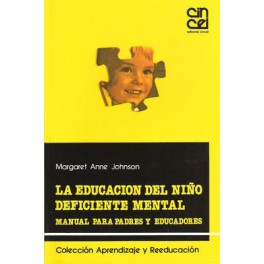 La educacion del niño deficiente mental:manual para padres y educadores