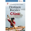 DESTINOS RURALES EN CHINA